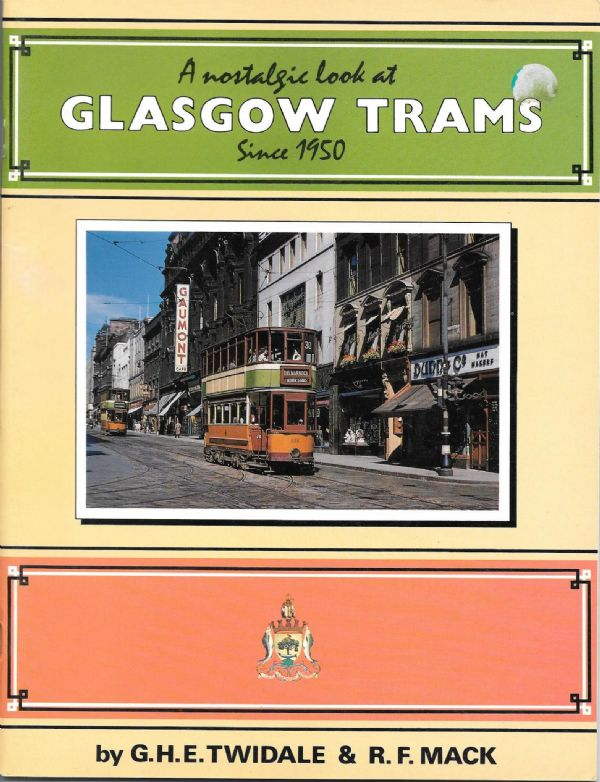 A Nostalgic Look At Glasgow Trams Since 1950 - book